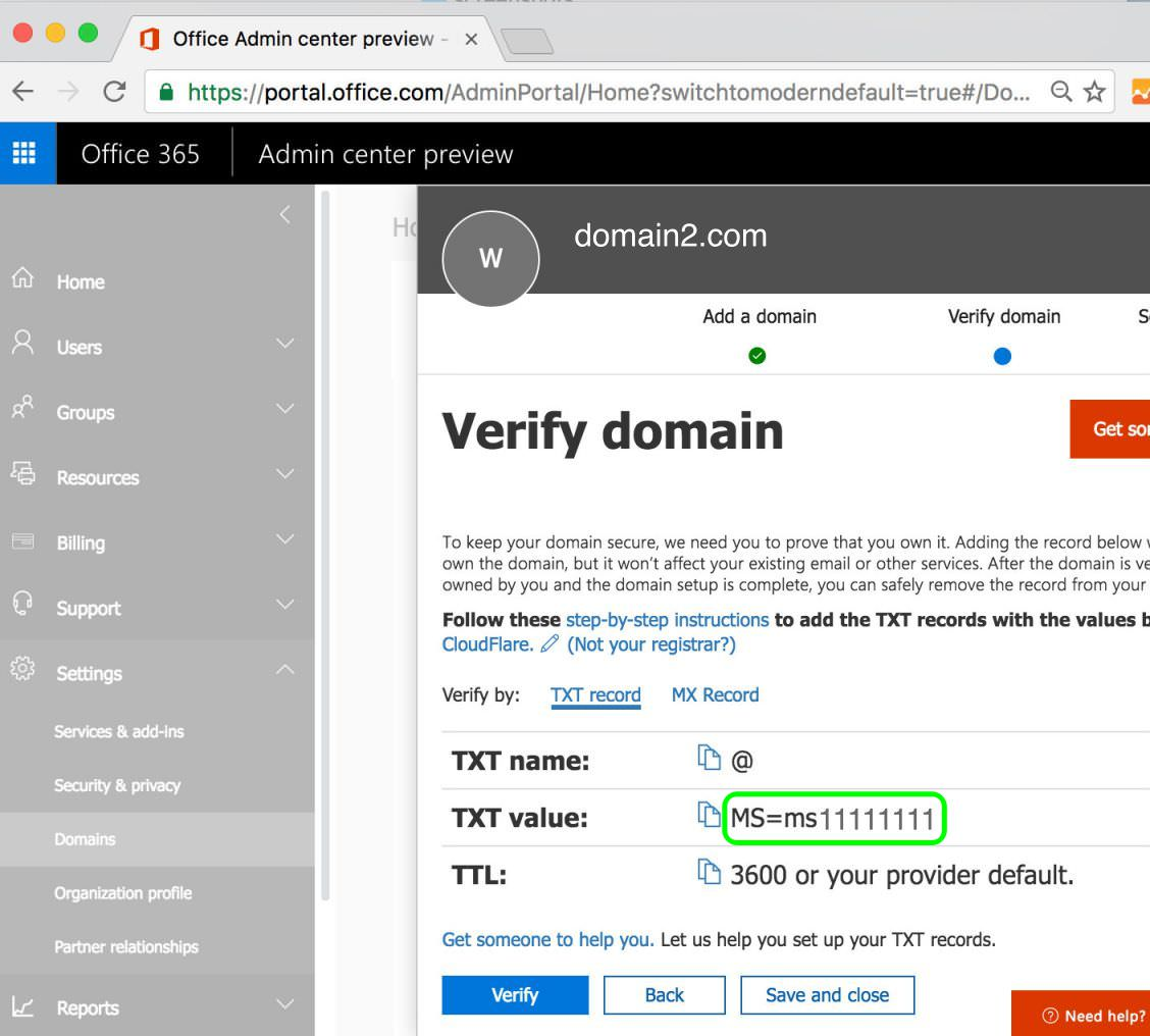 2.5 Copy the TXT value shown under the Verify domain screen Office 365