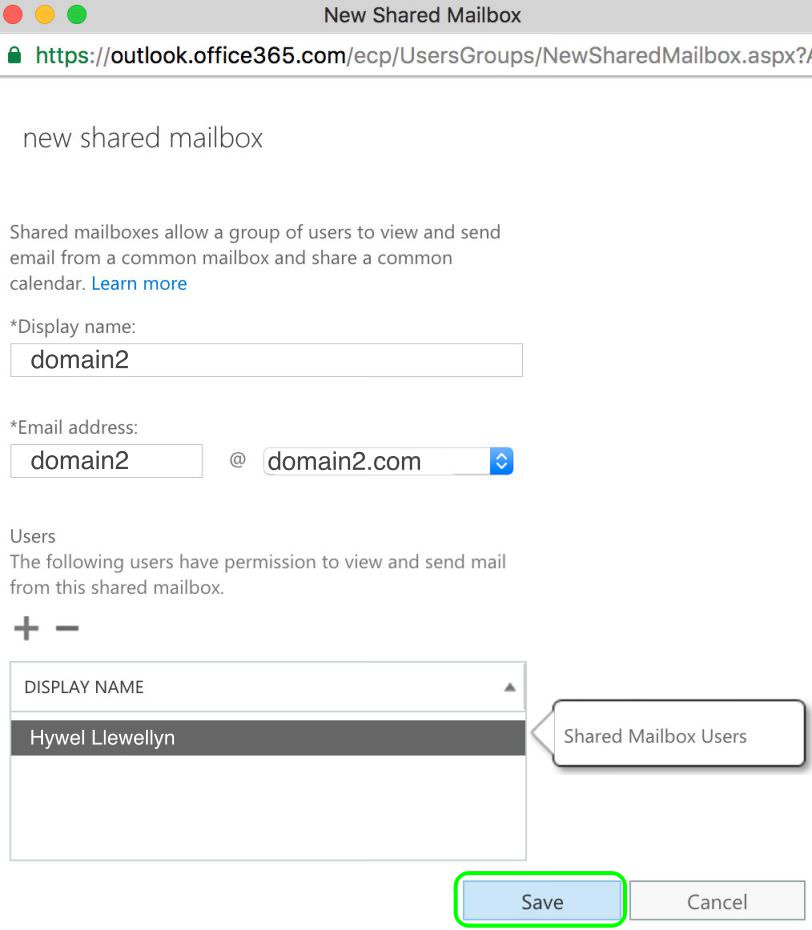 8.7 Click Save to add the New Shared Mailbox domain2@domain2.com